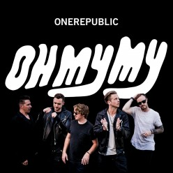 Review: OneRepublic - 'Oh My My' (Deluxe Edition)