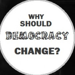 What is Causing Democracy to Change?