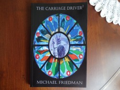 Review of The Carriage Driver 2, Author Michael Friedman