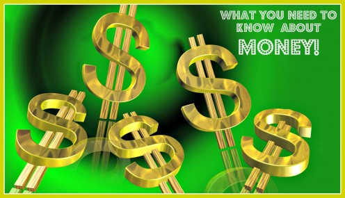What You Need to Know About Money