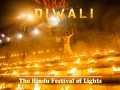 Diwali the Hindu Festival of Lights