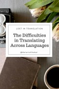 Difficulties Involved in Language Translation