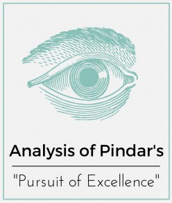 "Analysis of Pindar's ""Pursuit of Excellence"""