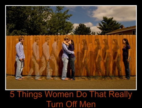 5 Things Women Do That Really Turn Off Men
