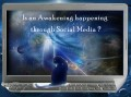 Is Global Awakening Happening throughout Cyberspace?