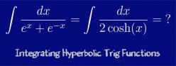 How to Integrate 1/(e^x + e^-x)