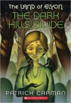 The Dark Hills Divide (Land of Elyon, Book 1) by Patrick Carman