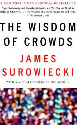 "Cover of the Book ""The Wisdom of Crowds"""