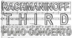 Best Rachmaninoff Piano Concerto No. 3 in Recording and Performance
