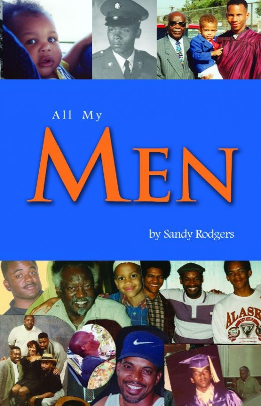 At a time when so many African American men are often cast in a negative light in much of the media, ALL MY MEN articulates a side of many of these men one does not see or hear about.