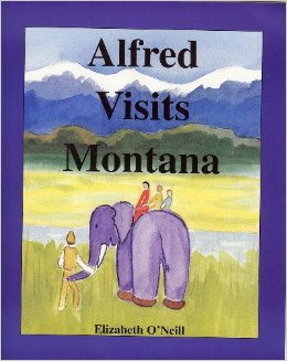 Alfred Visits Montana by Elizabeth O'Neill
