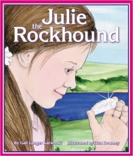 Julie the Rockhound by Gail Langer Karwoski - Book images are from amazon.com.