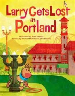 Larry Gets Lost in Portland by John Skewes