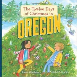 The Twelve Days of Christmas in Oregon (The Twelve Days of Christmas in America) by Susan Blackaby