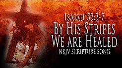 Isaiah prophesied  thus--Isaiah 53;5.