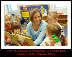 5 Things That Should Make Parents Wary of Their Child's Preschool