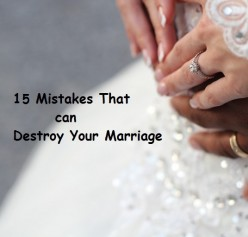 15 Fatal Marriage Mistakes To Avoid