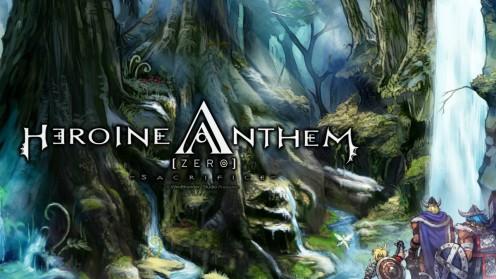 Heroine Anthem Zero [Review]