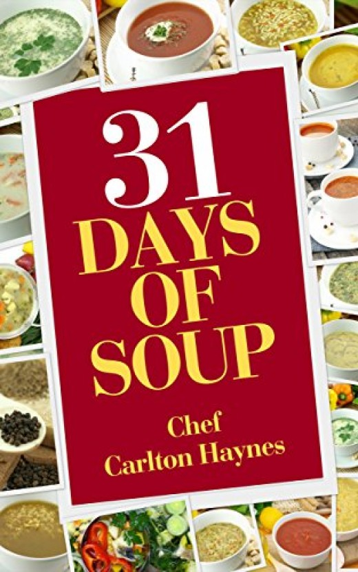 31 Days of Soup is a companion for your tastebuds as Chef Carlton Haynes takes you on a journey of recipes of various flavors and cultures designed to widen your palette with new and exciting recipes while providing you with new perspectives on the t