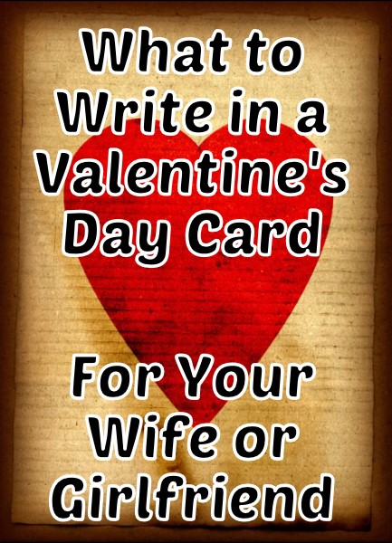 Valentine S Day Messages For Your Wife Or Girlfriend Holidappy