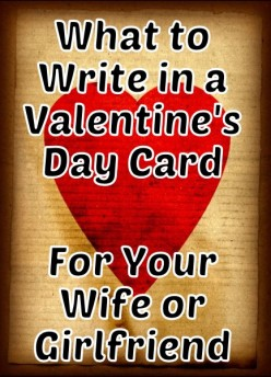 Valentine's Day Messages for Your Wife or Girlfriend
