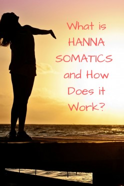 What is Hanna Somatics and How Does it Work?