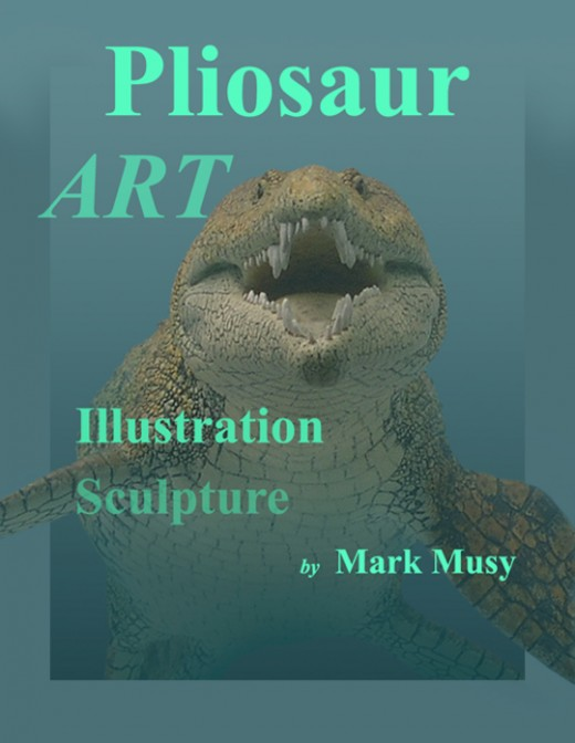 About The Pliosaur Art E-book Pliosaur ART has photographs of art and drawings by Mark Musy describing the creative process involved in making replicas of pliosaurs for his adjustable traveling dinosaur art exhibit.