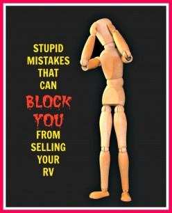 Stupid Mistakes That Can Block You From Selling Your RV