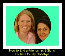 When to End a Friendship: 8 Signs It's Time to Say Goodbye