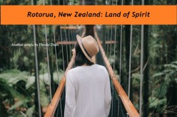 Rotorua, New Zealand: Land of Spirit