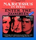 Narcissus In Peril - Enter The Zombies - Part 7