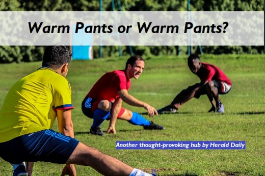 Warm pants or warm pants? If you figure it out, please let me know in the comments. Please.