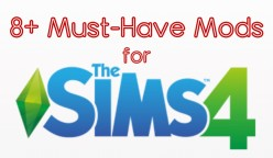 8 Must-Have Mods for the Sims 4