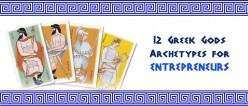 12 Greek Gods Archetypes for Entrepreneurs