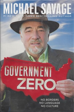 "Cover of ""Government Zero"" by Michael Savage"