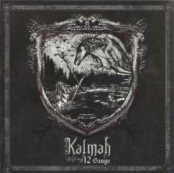 Kalmah 12 Gauge-A Review of This Classic Metal Album