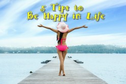 5 Tips to Be Happy in Life