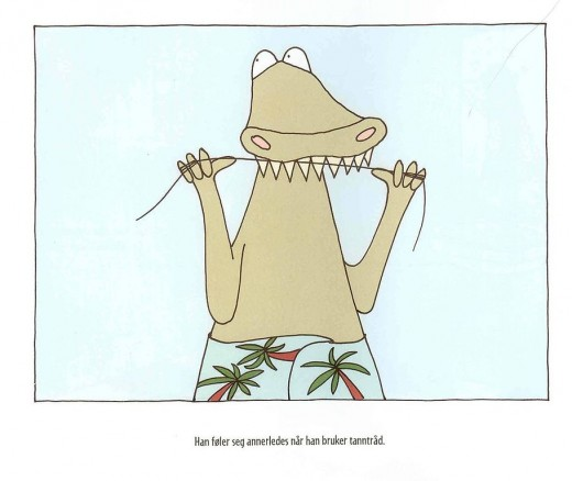 """""""He feels different after flossing."""" Illustration from a  children's book by Henrik Hovland."""