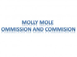 Molly Mole Criminologist - Omission and Commission