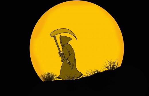 Beware the Grim Reaper. Death Comes Calling.