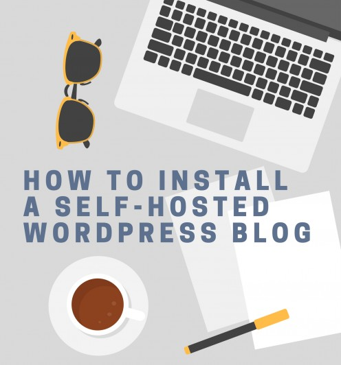 How to Install a Self-Hosted WordPress Blog