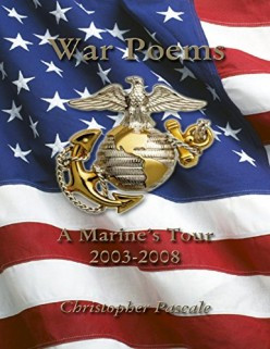 War Poems A Marine's Tour by Christopher Pascale