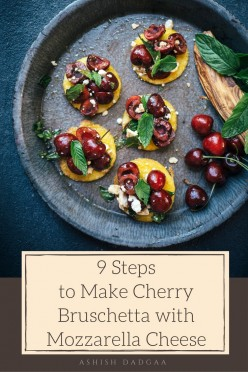 9 Steps to Make Cherry Bruschetta with Mozzarella Cheese