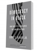 Democracy in Black by Eddie S. Glaude Jr. (Book Review)