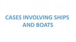 Elements in a Contract - Cases involving boats and ships