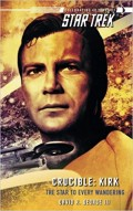Star Trek: The Star To Every Wandering: Themes on Losses in Captain Kirk's Life