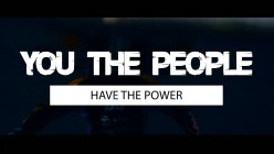 The People Have To Have The Power...