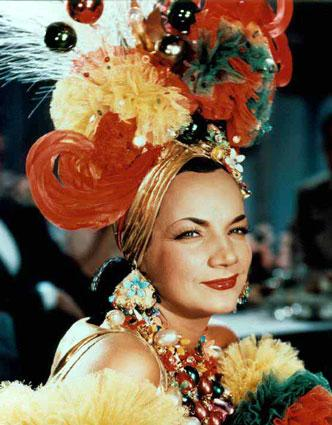 BRAZIL & HOLLYWOOD'S VERY OWN CARMEN MIRANDA