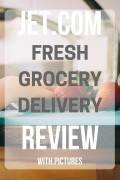 An Honest(ly Surprising) Review of Jet.com Fresh Grocery Delivery