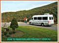 How to Maintain and Protect Your RV